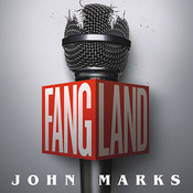Fangland: A Novel Audiobook, by John Marks