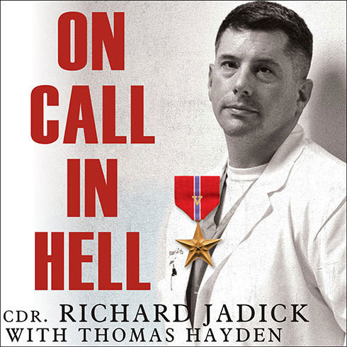 Printable On Call in Hell: A Doctor's Iraq War Story Audiobook Cover Art