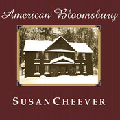 American Bloomsbury: Louisa May Alcott, Ralph Waldo Emerson, Margaret Fuller, Nathaniel Hawthorne, and Henry David Thoreau: Their Lives, Their Loves, Their Work Audiobook, by Susan Cheever
