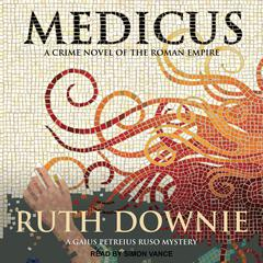 Medicus: A Novel Audiobook, by Ruth Downie