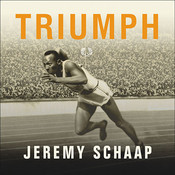 Triumph: The Untold Story of Jesse Owens and Hitlers Olympics Audiobook, by Jeremy Schaap