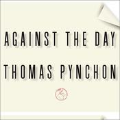 Against the Day Audiobook, by Thomas Pynchon