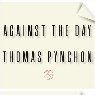 Against the Day Audiobook, by