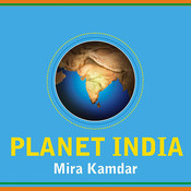 Planet India: How the Fastest Growing Democracy Is Transforming America and the World Audiobook, by Mira Kamdar