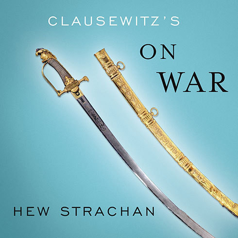 Printable Clausewitz's On War: A Biography Audiobook Cover Art