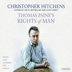 Thomas Paines Rights of Man: A Biography Audiobook, by Christopher Hitchens