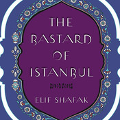 The Bastard of Istanbul, by Elif Shafak