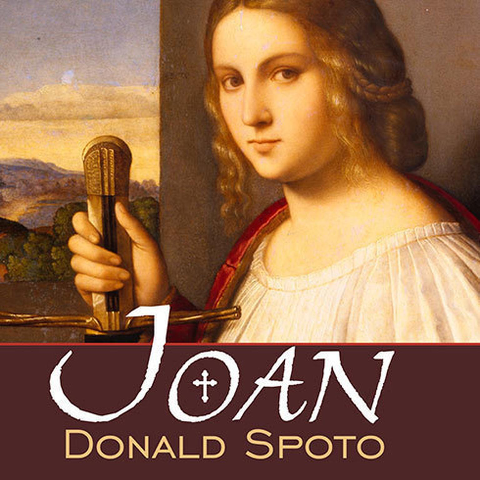 Printable Joan: The Mysterious Life of the Heretic Who Became a Saint Audiobook Cover Art