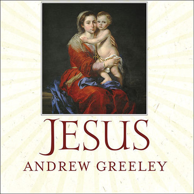 Jesus: A Meditation on His Stories and His Relationships with Women Audiobook, by