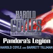 Pandoras Legion: Harold Coyles Strategic Solutions, Inc. Audiobook, by Harold Coyle