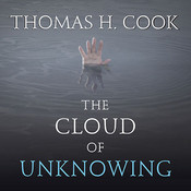 The Cloud of Unknowing Audiobook, by Thomas H. Cook