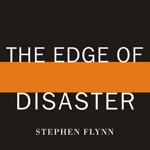 Printable The Edge of Disaster: Rebuilding a Resilient Nation Audiobook Cover Art
