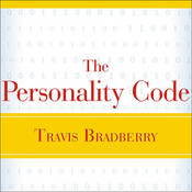 The Personality Code: Unlock the Secret to Understanding Your Boss, Your Colleagues, Your Friends...and Yourself!, by Travis Bradberry