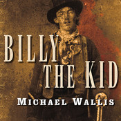 Billy the Kid: The Endless Ride Audiobook, by Michael Wallis
