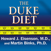 The Duke Diet: The World-Renowned Program for Healthy and Lasting Weight Loss Audiobook, by Howard J.  Eisenson