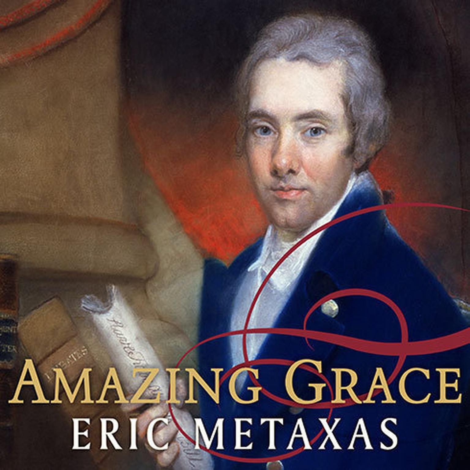 Printable Amazing Grace: William Wilberforce and the Heroic Campaign to End Slavery Audiobook Cover Art