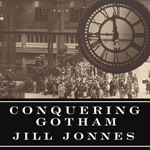 Printable Conquering Gotham: A Gilded Age Epic: The Construction of Penn Station and Its Tunnels Audiobook Cover Art