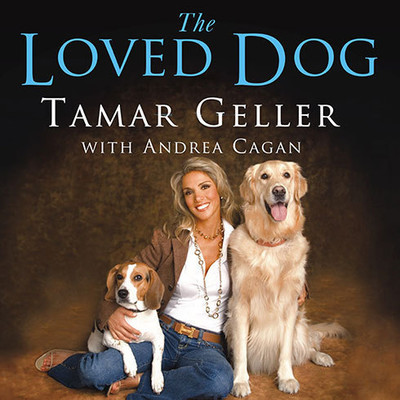 The Loved Dog: The Playful, Nonaggressive Way to Teach Your Dog Good Behavior Audiobook, by Tamar Geller