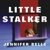Little Stalker Audiobook, by Jennifer Belle