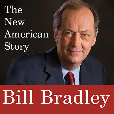 The New American Story Audiobook, by Bill Bradley