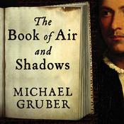 The Book of Air and Shadows, by Michael Gruber