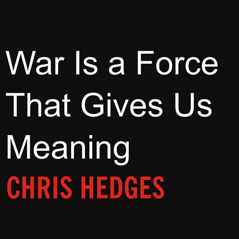 Printable War Is a Force That Gives Us Meaning Audiobook Cover Art