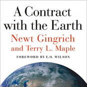 A Contract with the Earth Audiobook, by Newt Gingrich