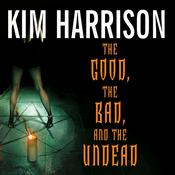 The Good, the Bad, and the Undead, by Kim Harrison, Marguerite Gavin