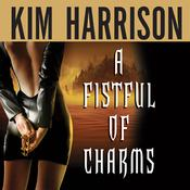 A Fistful of Charms, by Kim Harrison