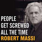 People Get Screwed All the Time: Protecting Yourself from Scams, Fraud, Identity Theft, Fine Print, and More, by Robert Massi