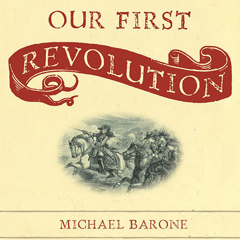 Printable Our First Revolution: The Remarkable British Upheaval That Inspired America's Founding Fathers Audiobook Cover Art