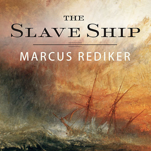 Printable The Slave Ship: A Human History Audiobook Cover Art