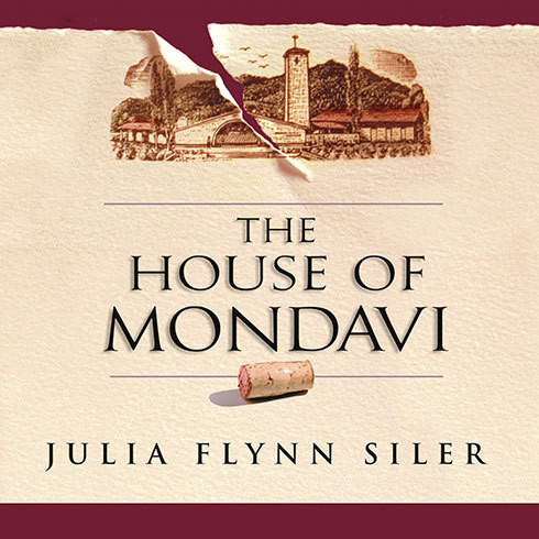 Printable The House of Mondavi: The Rise and Fall of an American Wine Dynasty Audiobook Cover Art