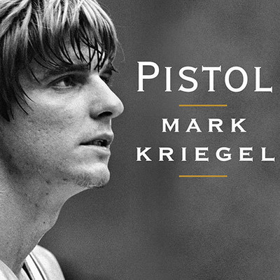 Pistol: The Life of Pete Maravich Audiobook, by Mark Kriegel