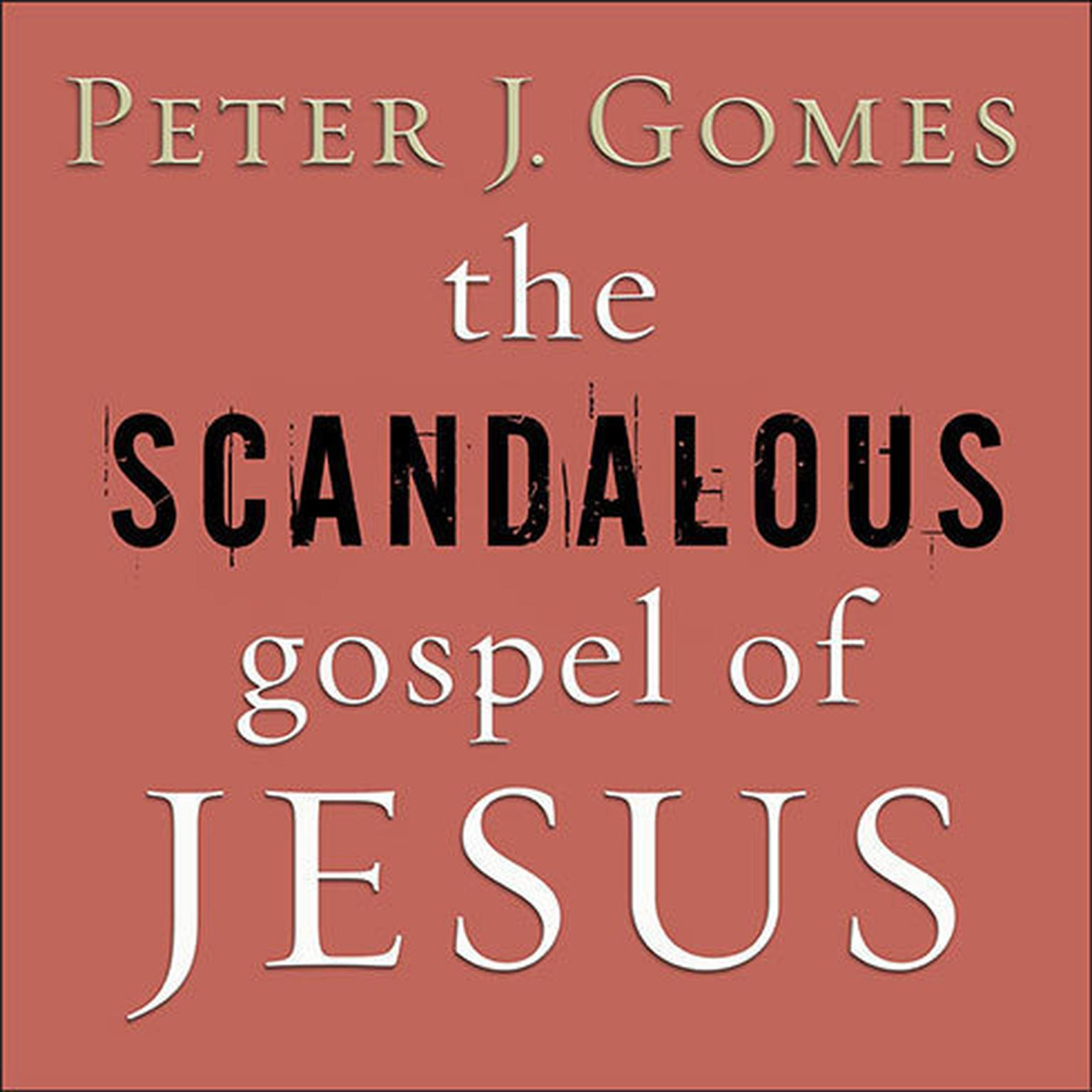 Printable The Scandalous Gospel of Jesus: What's So Good About the Good News? Audiobook Cover Art