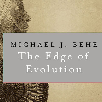 The Edge of Evolution: The Search for the Limits of Darwinism Audiobook, by Michael J. Behe