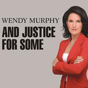 And Justice for Some: An Expose of the Lawyers and Judges Who Let Dangerous Criminals Go Free, by Wendy Murphy