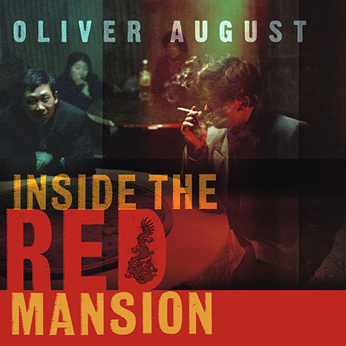 Printable Inside the Red Mansion: On the Trail of China's Most Wanted Man Audiobook Cover Art