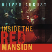 Inside the Red Mansion: On the Trail of China's Most Wanted Man, by Oliver August, Simon Vance