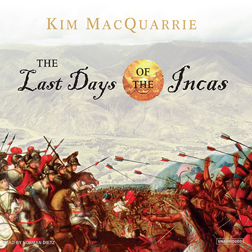 Printable The Last Days of the Incas Audiobook Cover Art