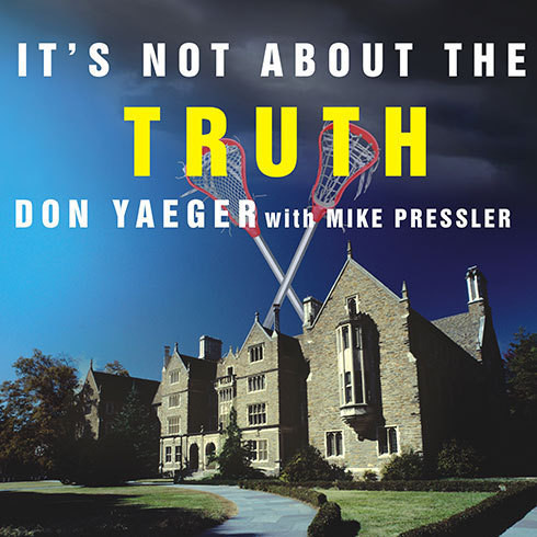 Printable It's Not About the Truth: The Untold Story of the Duke Lacrosse Case and the Lives It Shattered Audiobook Cover Art