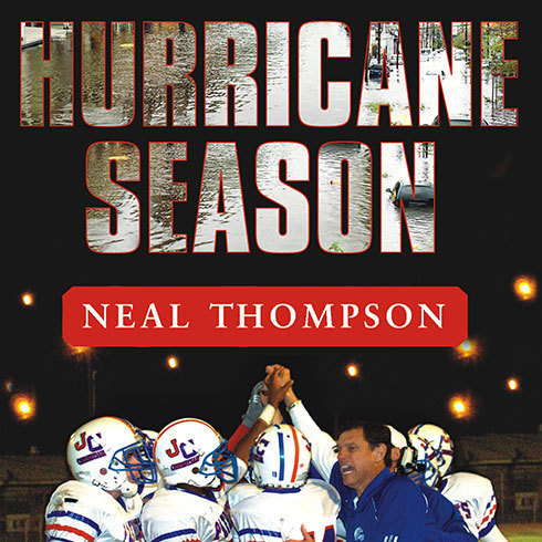 Printable Hurricane Season: A Coach, His Team, and Their Triumph in the Time of Katrina Audiobook Cover Art