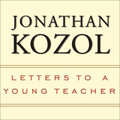 Letters to a Young Teacher Audiobook, by Jonathan Kozol