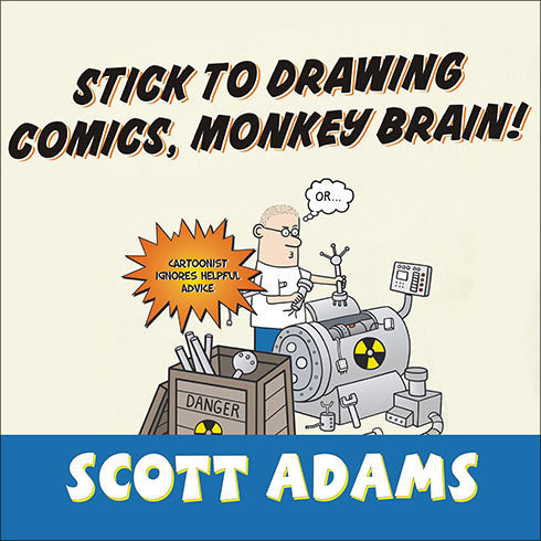 Printable Stick to Drawing Comics, Monkey Brain!: Cartoonist Ignores Helpful Advice Audiobook Cover Art
