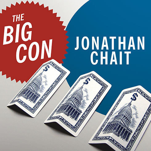 Printable The Big Con: The True Story of How Washington Got Hoodwinked and Hijacked by Crackpot Economics Audiobook Cover Art