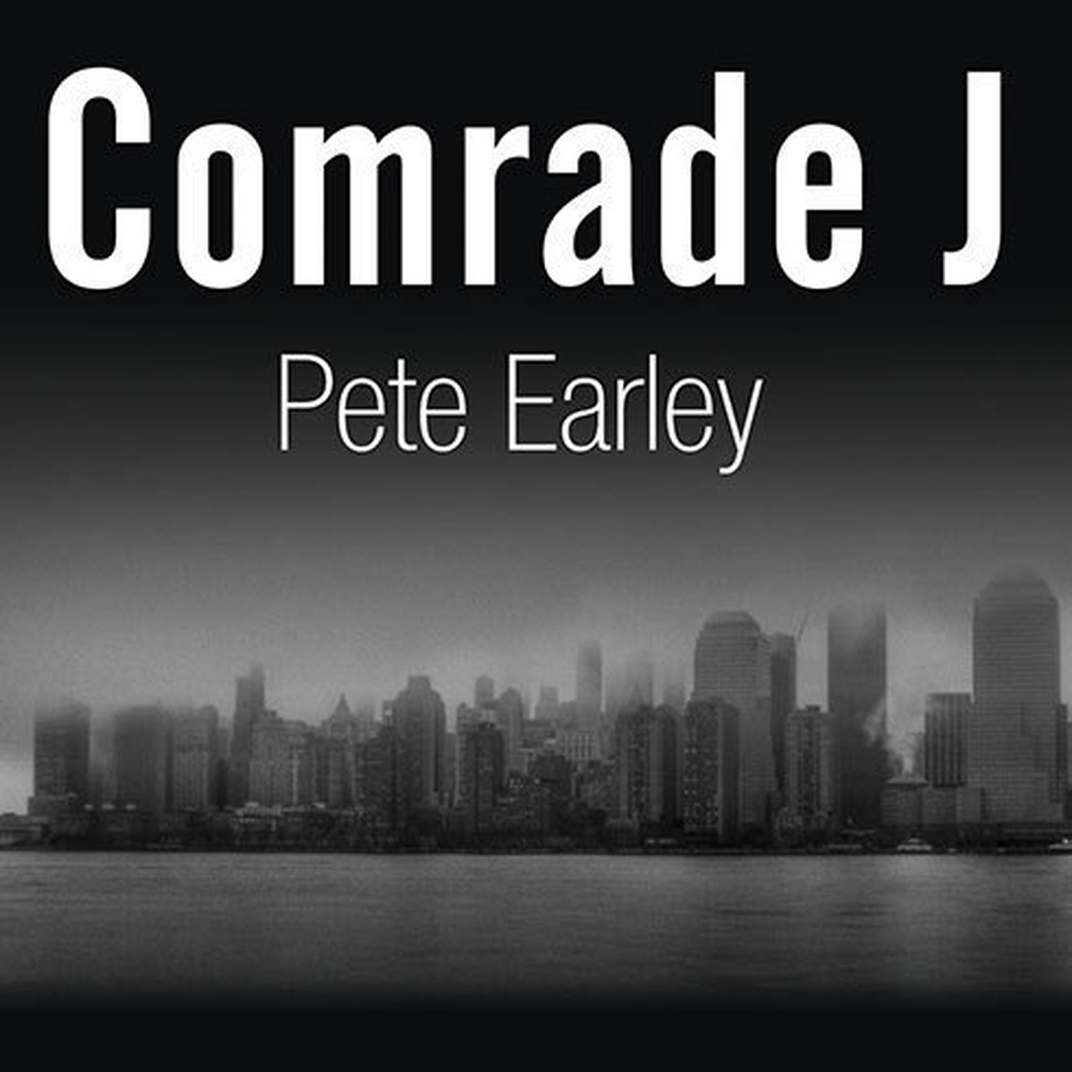 Printable Comrade J: The Untold Secrets of Russia's Master Spy in America after the End of the Cold War Audiobook Cover Art