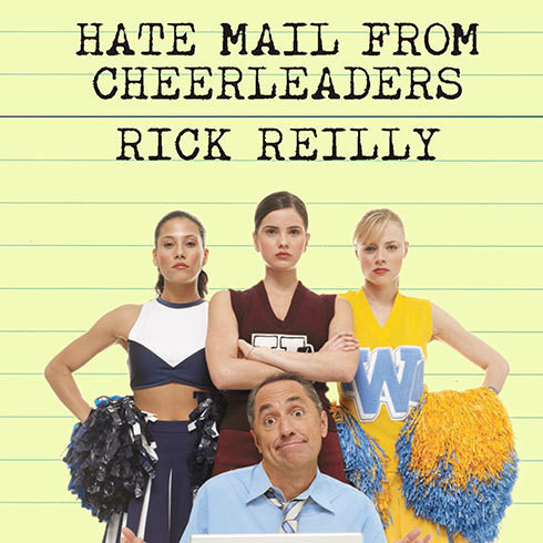 Printable Hate Mail from Cheerleaders: And Other Adventures from the Life of Reilly Audiobook Cover Art