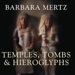 Temples, Tombs, and Hieroglyphs: A Popular History of Ancient Egypt Audiobook, by Elizabeth Peters