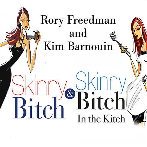 Printable Skinny Bitch & Skinny Bitch in the Kitch: Skinny Bitch Deluxe Edition Audiobook Cover Art