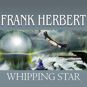 Whipping Star, by Frank Herbert, Scott Brick